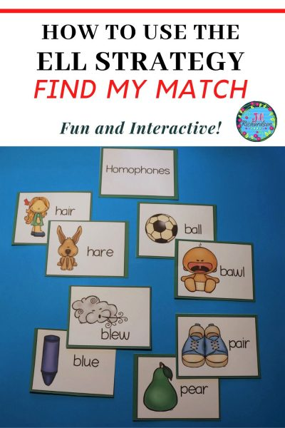 ELL Strategy: Find My Match