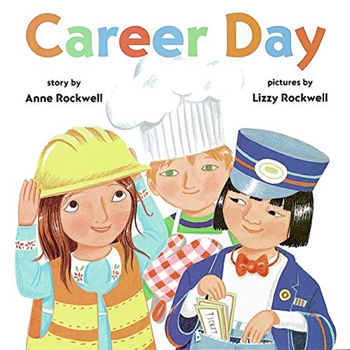 Career Day by Anne Rockwell book cover